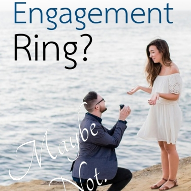 Not a diamond engagement ring!