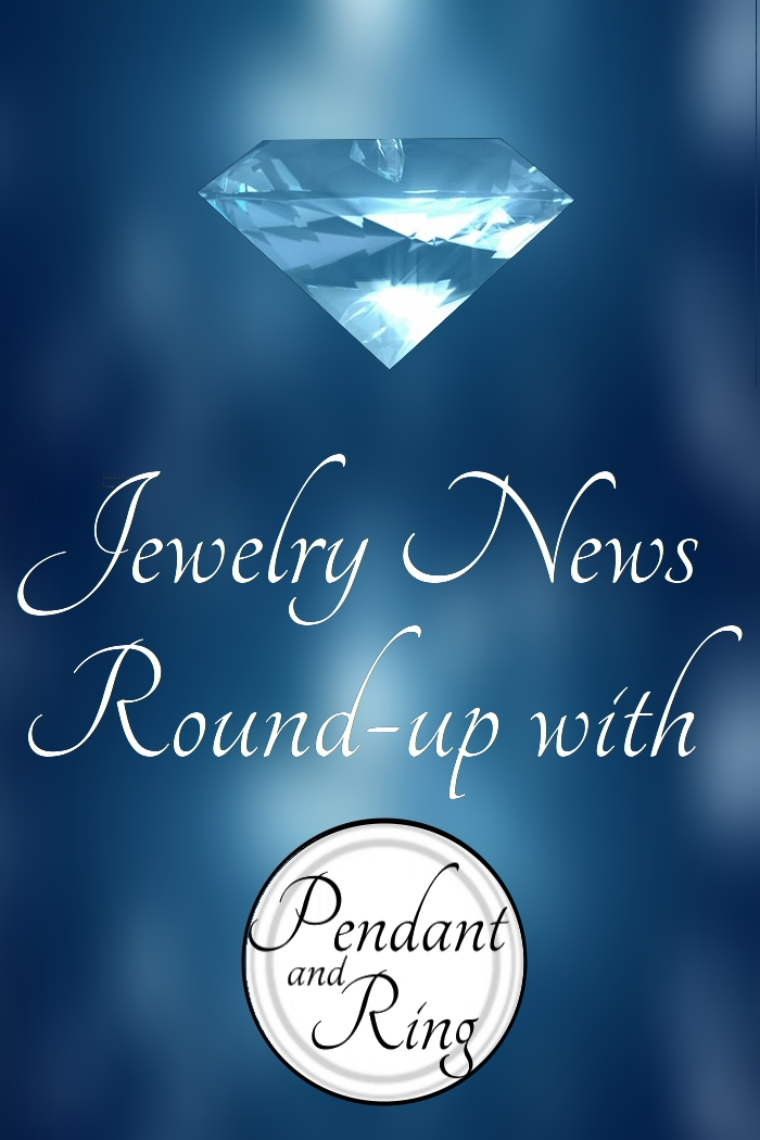 Jewelry News Round-Up #2 on Pendant and Ring