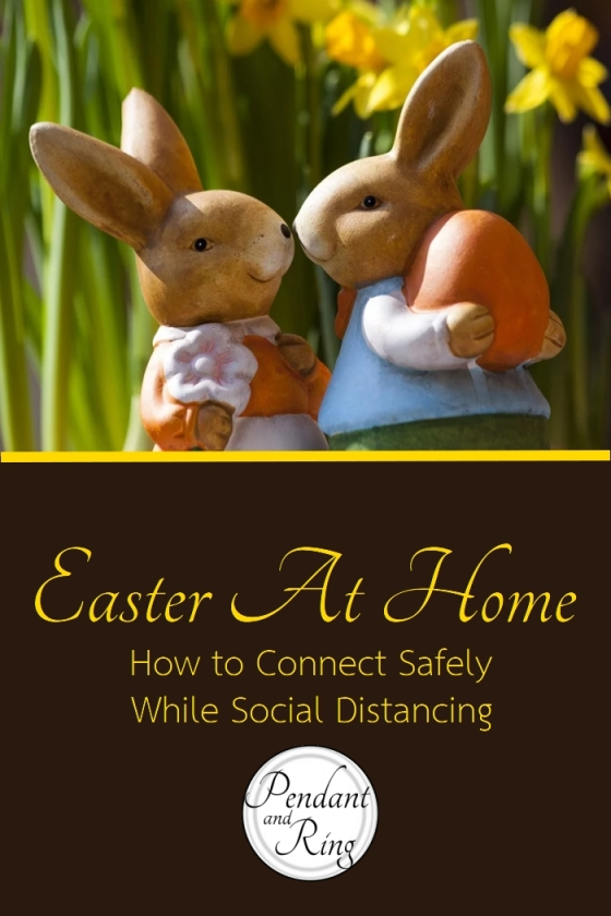 Safe Connections Social Distancing Easter