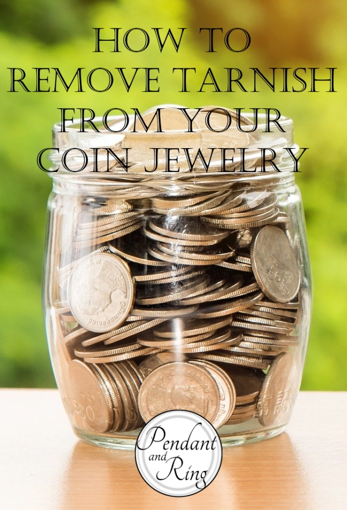 How to remove tarnish from jewelry, coin jewelry!