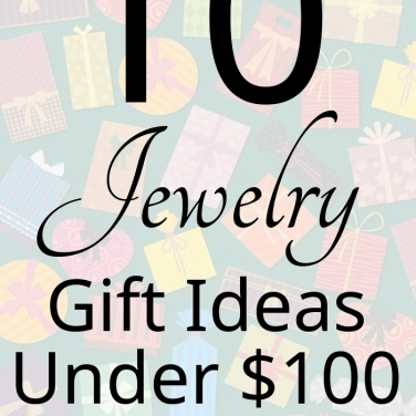Jewelry Gift Ideas Under $100