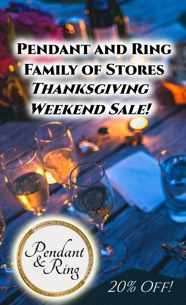 Get the details about the Pendant and Ring Family Thanksgiving Sale!