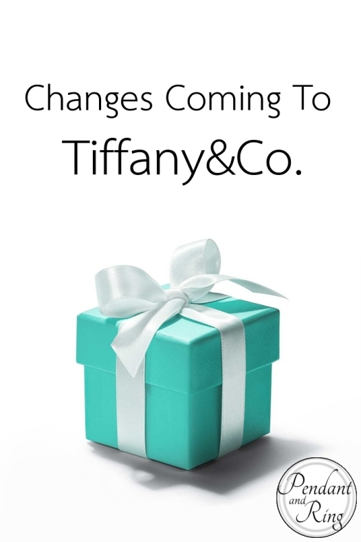 Tiffany and Co is Changing