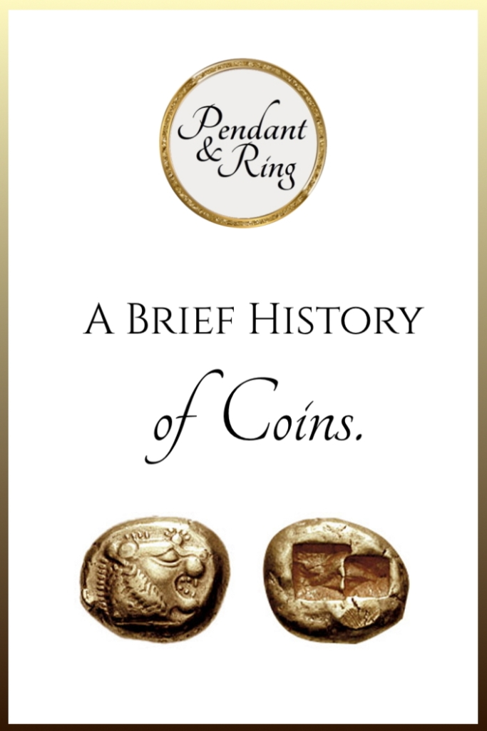 A brief history of coins with Pendant and Ring.