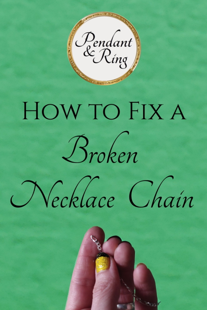 how to fix a broken chain necklace