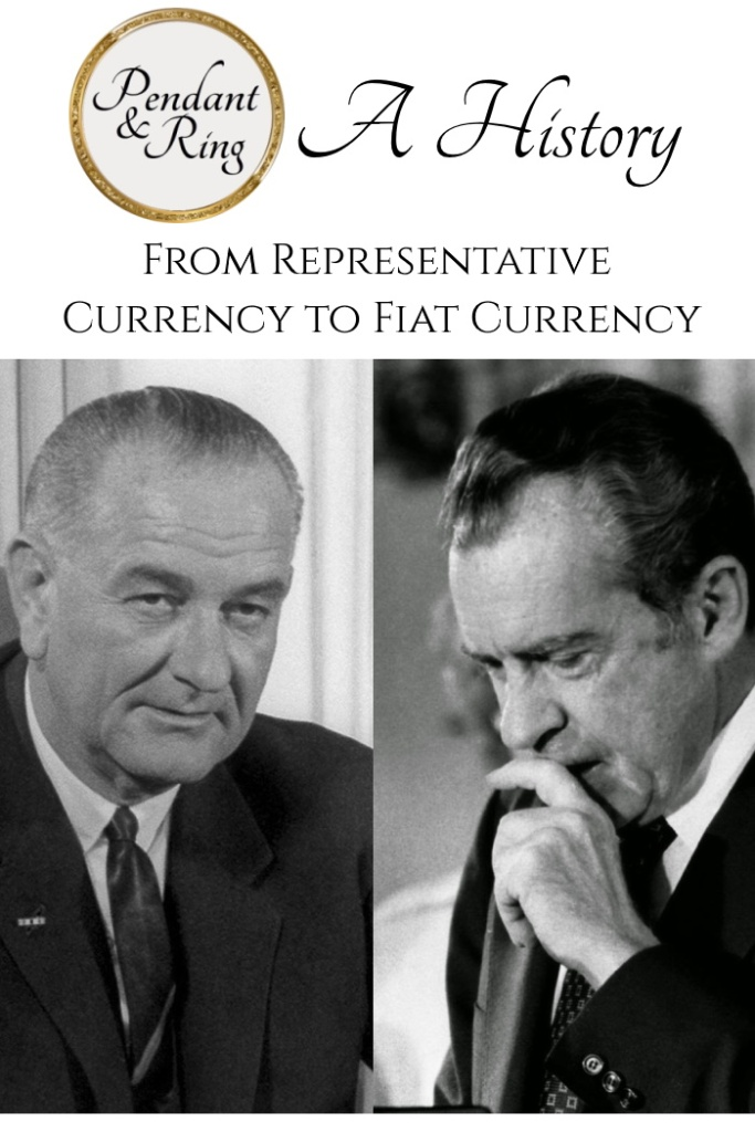 representative fiat currency United States coinage act 1965 history