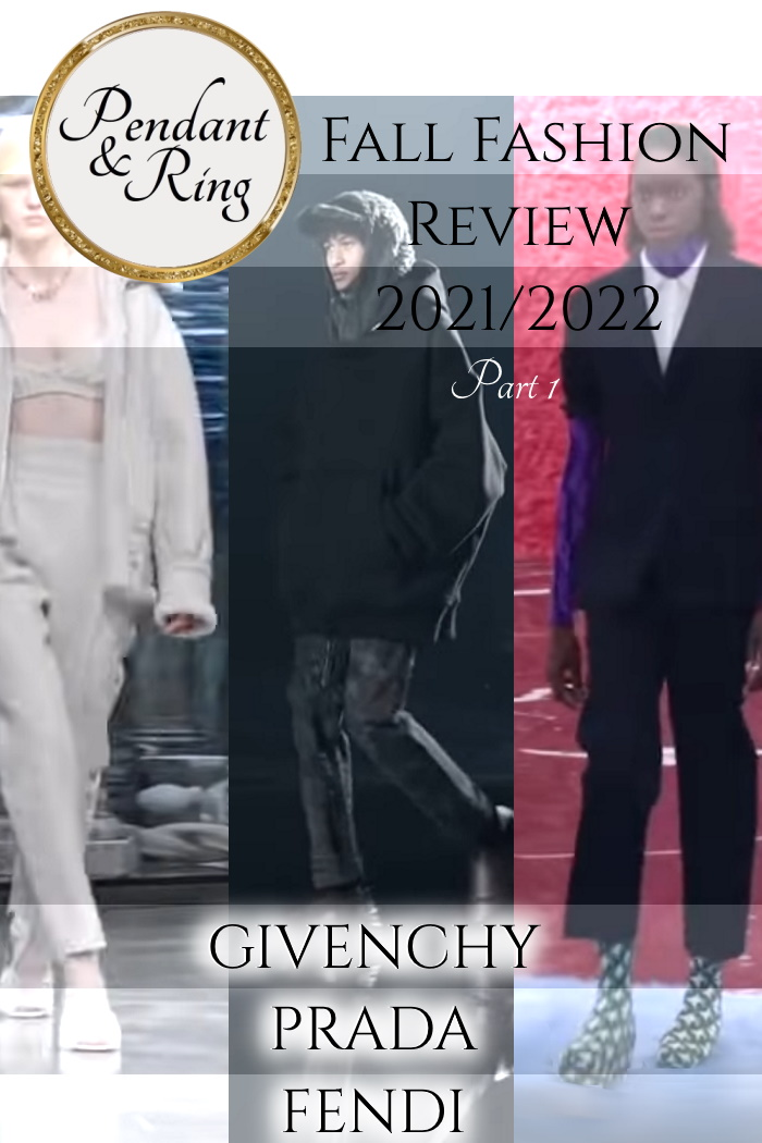 fall-winter-2021-2022-givenchy-prada-fendi-fashion-review