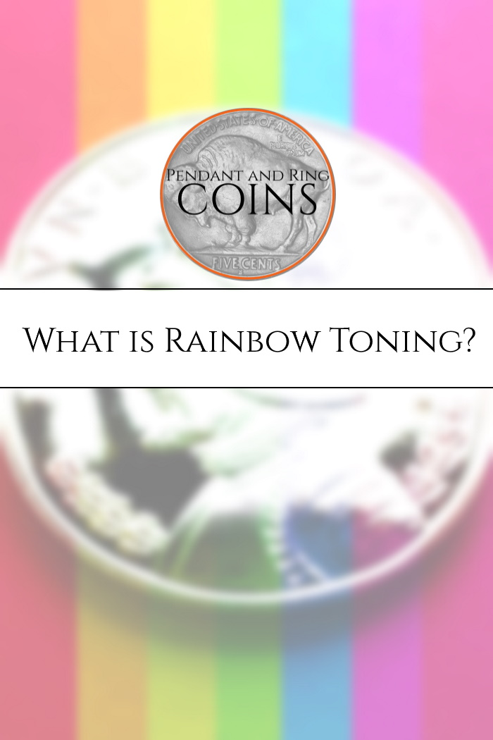 What is a toned coin, rainbow toning, coin toning?