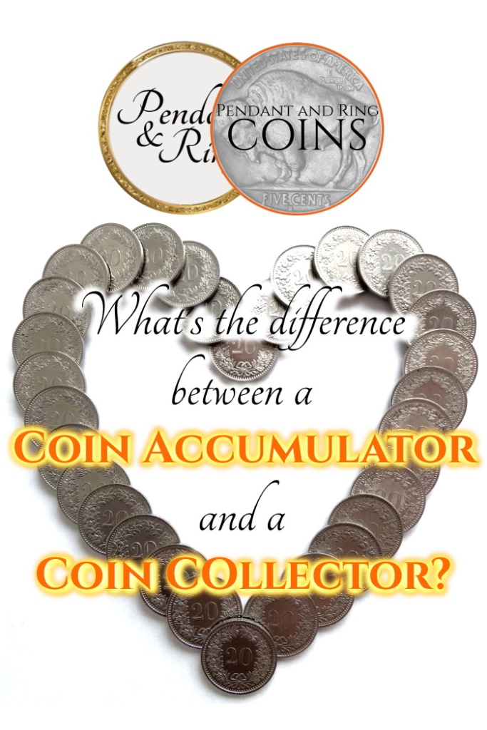 difference between coin accumulators and collectors numismatists