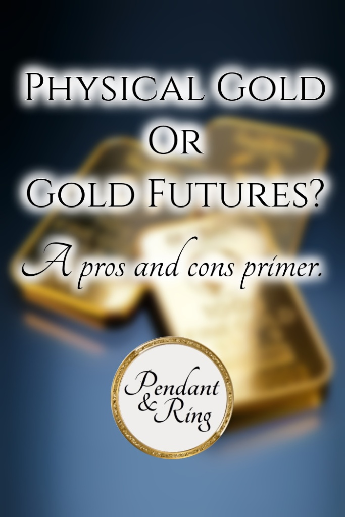 physical-gold-futures-pros-and-cons